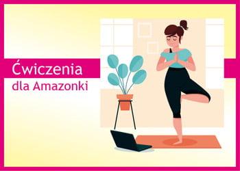 ćwiczenia dla Amazonek